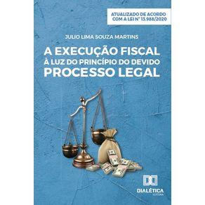 A-execucao-fiscal-a-luz-do-principio-do-devido-processo-legal