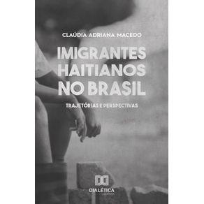 Imigrantes-Haitianos-no-Brasil--trajetorias-e-perspectivas