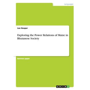 Exploring-the-Power-Relations-of-Maize-in-Bhutanese-Society
