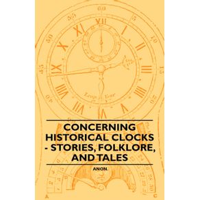 Concerning-Historical-Clocks---Stories-Folklore-and-Tales