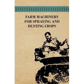 Farm-Machinery-for-Spraying-and-Dusting-Crops