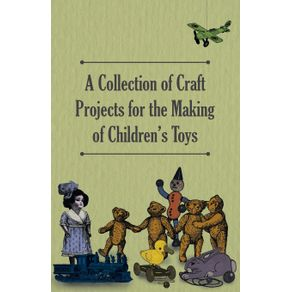 A-Collection-of-Craft-Projects-for-the-Making-of-Childrens-Toys