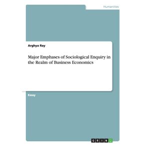 Major-Emphases-of-Sociological-Enquiry-in-the-Realm-of-Business-Economics