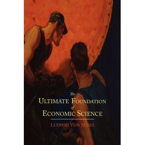 The-Ultimate-Foundation-of-Economic-Science