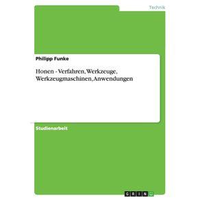 Honen---Verfahren-Werkzeuge-Werkzeugmaschinen-Anwendungen
