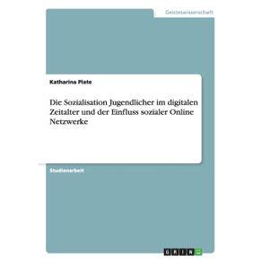 Die-Sozialisation-Jugendlicher-im-digitalen-Zeitalter-und-der-Einfluss-sozialer-Online-Netzwerke
