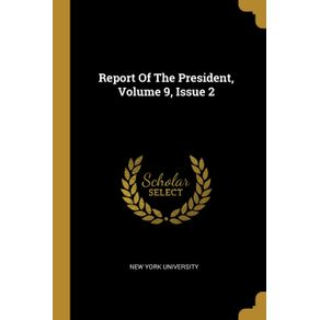 Report-Of-The-President-Volume-9-Issue-2
