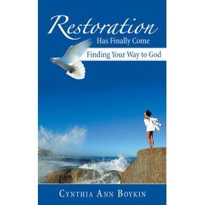 Restoration-Has-Finally-Come