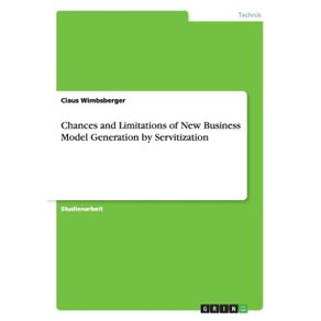 Chances-and-Limitations-of-New-Business-Model-Generation-by-Servitization
