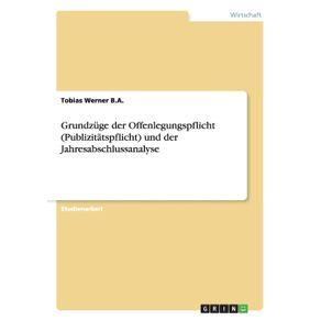 Grundzuge-der-Offenlegungspflicht--Publizitatspflicht--und-der-Jahresabschlussanalyse