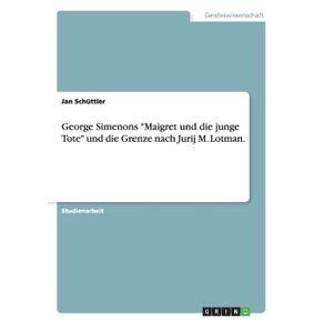 George-Simenons-Maigret-und-die-junge-Tote-und-die-Grenze-nach-Jurij-M.-Lotman.