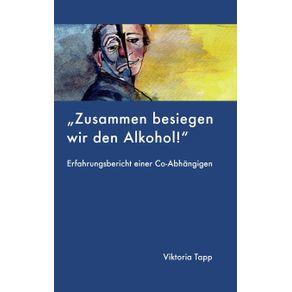 Zusammen-besiegen-wir-den-Alkohol