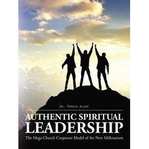 Authentic-Spiritual-Leadership