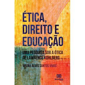 Etica-Direito-e-Educacao--uma-pesquisa-sob-a-otica-de-Lawrence-Kohlberg