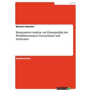 Komparative-Analyse-zur-Finanzpolitik-der-Wohlfahrtsstaaten-Deutschland-und-Schweden