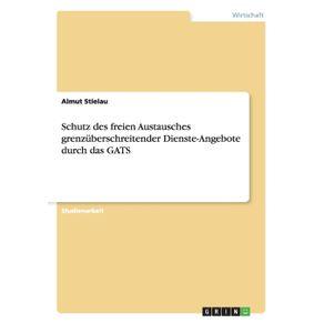 Schutz-des-freien-Austausches-grenzuberschreitender-Dienste-Angebote-durch-das-GATS