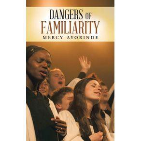 Dangers-of-Familiarity