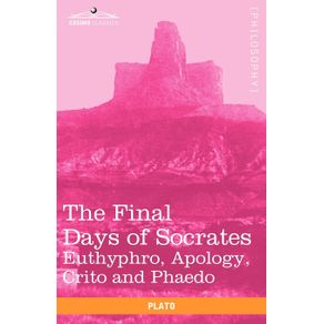 The-Final-Days-of-Socrates