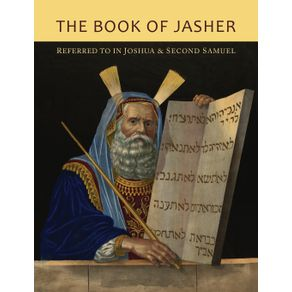 The-Book-of-Jasher-Referred-To-In-Joshua-and-Second-Samuel