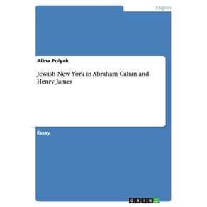 Jewish-New-York-in-Abraham-Cahan-and-Henry-James