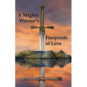 A-Mighty-Warriors-Footprints-of-Love