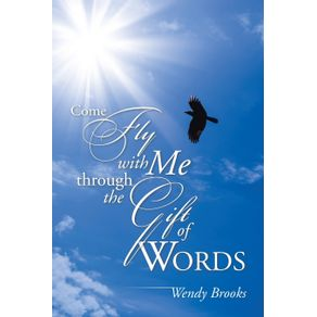 Come-Fly-with-Me-through-the-Gift-of-Words