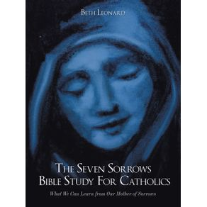 The-Seven-Sorrows-Bible-Study-For-Catholics