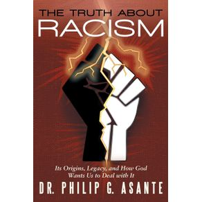 The-Truth-about-Racism