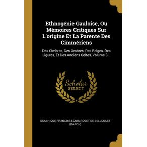 Ethnogenie-Gauloise-Ou-Memoires-Critiques-Sur-Lorigine-Et-La-Parente-Des-Cimmeriens