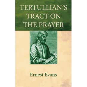 Tertullians-Tract-on-the-Prayer