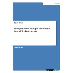The-question-of-multiple-identities-in-Samuel-Becketts-works