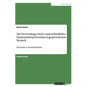 Die-Verwendung-zweier-unterschiedlicher-Demonstrativpronomina-in-gesprochenem-Deutsch