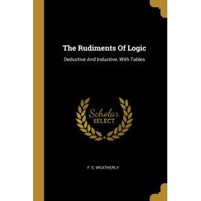 The-Rudiments-Of-Logic