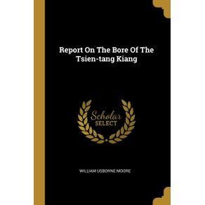 Report-On-The-Bore-Of-The-Tsien-tang-Kiang