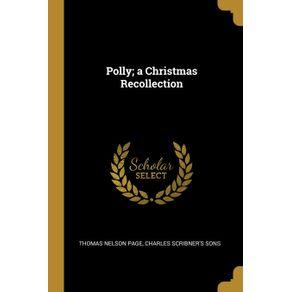 Polly--a-Christmas-Recollection