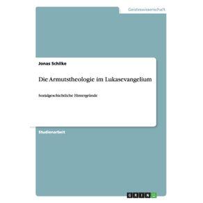 Die-Armutstheologie-im-Lukasevangelium