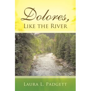 Dolores-Like-the-River