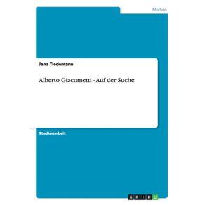 Alberto-Giacometti---Auf-der-Suche