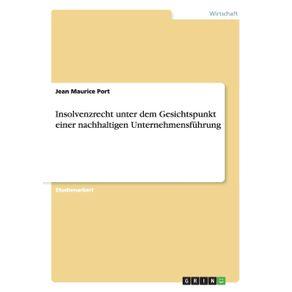 Insolvenzrecht-unter-dem-Gesichtspunkt-einer-nachhaltigen-Unternehmensfuhrung