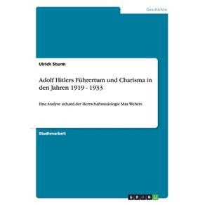 Adolf-Hitlers-Fuhrertum-und-Charisma-in-den-Jahren-1919---1933