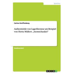 """Authentizitat-von-Lagerliteratur-am-Beispiel-von-Herta-Mullers-""""Atemschaukel"""