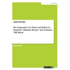 Der-Gegensatz-von-Natur-und-Kultur-in-Flauberts-Madame-Bovary-und-Fontanes-Effi-Briest