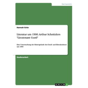 Literatur-um-1900.-Arthur-Schnitzlers-Lieutenant-Gustl