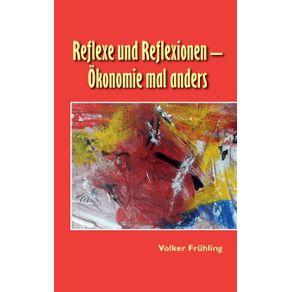 Reflexe-und-Reflexionen---Okonomie-mal-anders