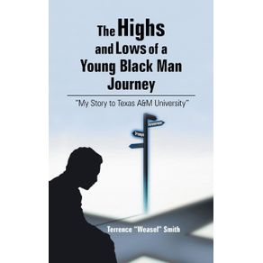 The-Highs-and-Lows-of-a-Young-Black-Man-Journey