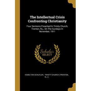The-Intellectual-Crisis-Confronting-Christianity