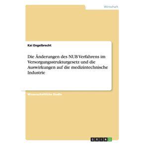 Die-Anderungen-des-NUB-Verfahrens-im-Versorgungsstrukturgesetz-und-die-Auswirkungen-auf-die-medizintechnische-Industrie