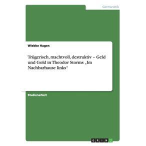 """Trugerisch-machtvoll-destruktiv---Geld-und-Gold-in-Theodor-Storms-""""Im-Nachbarhause-links"""
