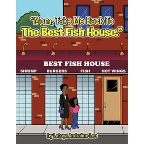 Mom-Take-Me-Back-To-The-Best-Fish-House