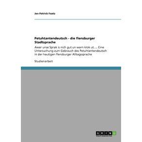 Petuhtantendeutsch---die-flensburger-Stadtsprache